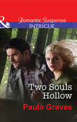 Two Souls Hollow (Mills & Boon Intrigue) (The Gates, Book 6)