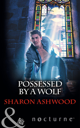 Possessed by a Wolf (Mills & Boon Nocturne)