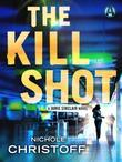 The Kill Shot: A Jamie Sinclair Novel
