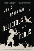 Delicious Foods: A Novel