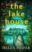 The Lake House (The Annie Graham crime series, Book 4)