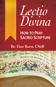 Lectio Divina: How to Pray Sacred Scripture