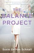 The Balance Project: A Novel