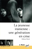 La jeunesse iranienne : une génération en crise