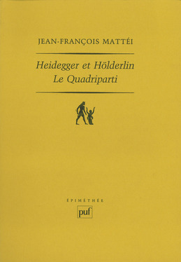Heidegger et Hölderlin. Le Quadriparti