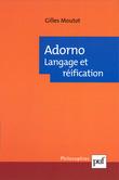 Adorno. Langage et réification