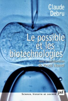 Le possible et les biotechnologies