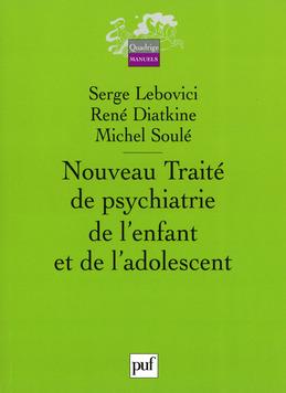 Nouveau traité de psychiatrie de l'enfant et de l'adolescent (4vol)