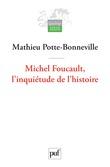 Michel Foucault, l'inquiétude de l'histoire