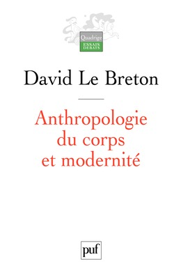 Anthropologie du corps et modernité