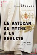 Le Vatican, du mythe à la réalité