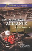 Explosive Alliance (Mills & Boon Love Inspired Suspense) (First Responders, Book 2)