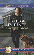 Trail Of Evidence (Mills & Boon Love Inspired Suspense) (Capitol K-9 Unit, Book 3)