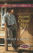 Second Chance Hero (Mills & Boon Love Inspired Historical) (Texas Grooms (Love Inspired Historical), Book 6)
