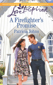 A Firefighter's Promise (Mills & Boon Love Inspired)