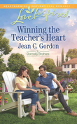 Winning the Teacher's Heart (Mills & Boon Love Inspired) (The Donnelly Brothers, Book 1)