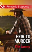 Heir to Murder (Mills & Boon Romantic Suspense) (The Adair Affairs, Book 4)
