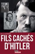 Les fils cachés d'Hitler