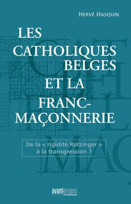 Les catholiques belges et la franc-maçonnerie
