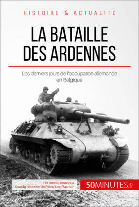 La bataille des Ardennes