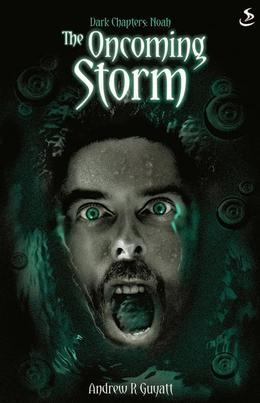 The Oncoming Storm: Dark Chapters