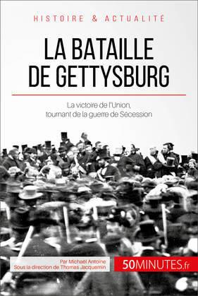 La bataille de Gettysburg
