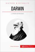 Darwin et la théorie de l'évolution