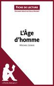 L'Âge d'homme de Michel Leiris (Fiche de lecture)