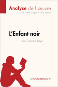 L'Enfant noir de Camara Laye (Fiche de lecture)