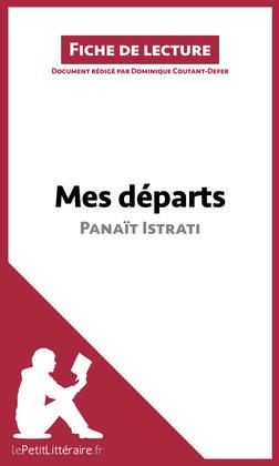 Mes départs de Panaït Istrati (Fiche de lecture)