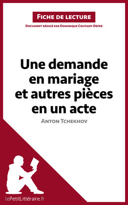 Une demande en mariage et autres pièces en un acte de Anton Tchekhov (Fiche de lecture)
