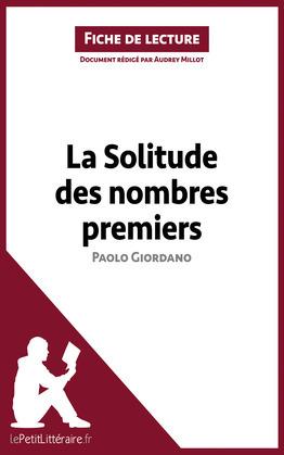 La Solitude des nombres premiers de Paolo Giordano (Fiche de lecture)