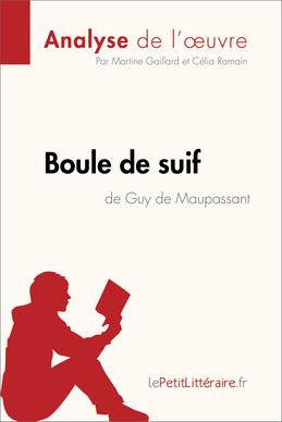 Boule de Suif de Guy de Maupassant (Fiche de lecture)