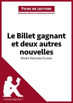 Le Billet gagnant et deux autres nouvelles de Mary Higgins Clark (Fiche de lecture)