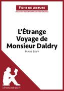 L'Étrange Voyage de Monsieur Daldry de Marc Levy (Fiche de lecture)