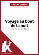 Voyage au bout de la nuit de Louis-Ferdinand Céline (Fiche de lecture)