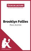 Brooklyn Follies de Paul Auster (Fiche de lecture)