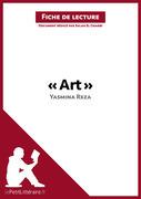 Art de Yasmina Reza (Fiche de lecture)