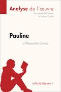 Pauline d'Alexandre Dumas (Fiche de lecture)
