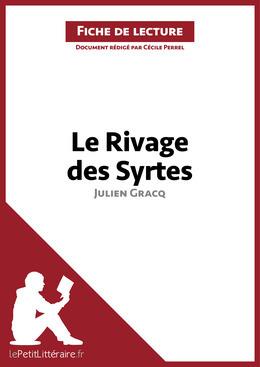Le Rivage des Syrtes de Julien Gracq (Analyse de l'oeuvre)