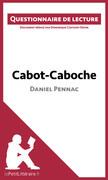 Cabot-Caboche de Daniel Pennac