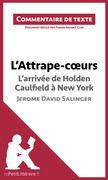 L'Attrape-coeurs de Jerome David Salinger - L'arrivée d'Holden Caulfield à New York