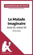 Le Malade imaginaire de Molière - Acte III, scène 10