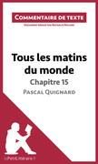 Tous les matins du monde de Pascal Quignard - Chapitre 15