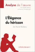L'Élégance du hérisson de Muriel Barbery (Fiche de lecture)