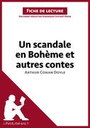 Un scandale en Bohème et autres contes d'Arthur Conan Doyle (Fiche de lecture)