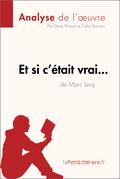Et si c'était vrai... de Marc Levy (Fiche de lecture)
