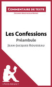 Les Confessions de Rousseau - Préambule