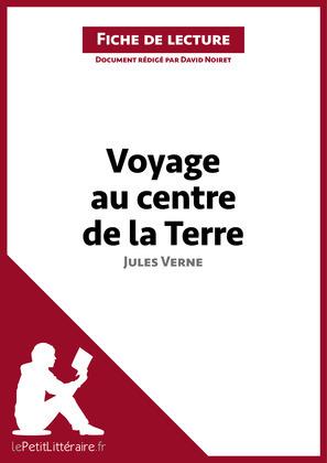 Voyage au centre de la Terre de Jules Verne (Fiche de lecture)