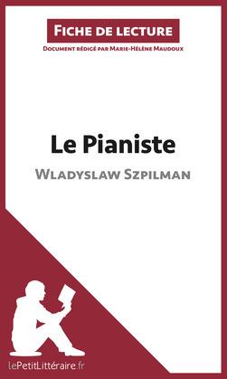 Le Pianiste de Wladyslaw Szpilman (Fiche de lecture)